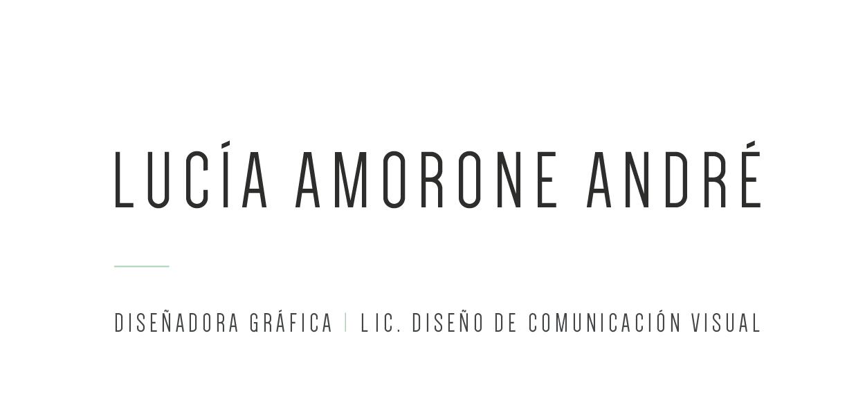 Lucía Amorone André Diseñadora